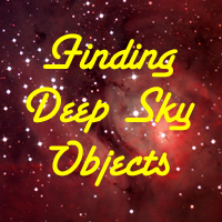 Star Hopping: Finding Deep Sky Objects