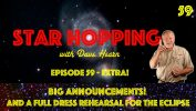 SH059 – Big Announcements, and a Full Dress Rehearsal for the Solar Eclipse